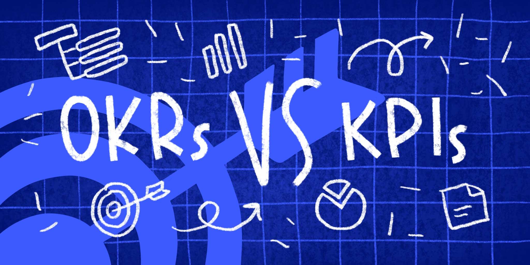 تفاوتهای اساسی اهداف و نتایج کلیدی (OKR) و شاخص کلیدی عملکرد (KPI) [مرتضی احمدی]